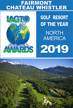 Fairmont Chateau Whistler Golf Club named 2019 North America Golf Resort of the Year by IAGTO