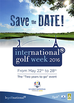 Le Golf National celebrates the Albatros 2.0's reopening with the International Golf Week 2016!