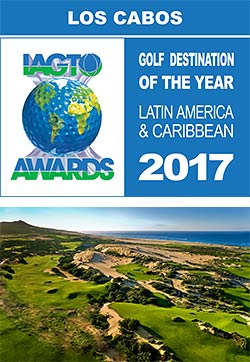 Los Cabos Wins IAGTO Award as 2017 Latin America & Caribbean Golf Destination of the Year