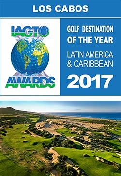 Los Cabos Wins IAGTO Award as 2017 Latin America & Caribbean Golf Destination of the Year